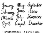 calligraphic month names set  | Shutterstock . vector #511414108