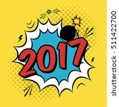 vector colorful poster 2017 in... | Shutterstock .eps vector #511422700