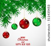 bckground christmas balls... | Shutterstock .eps vector #511435453