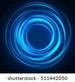 light motion circles. swirl...   Shutterstock .eps vector #511442050
