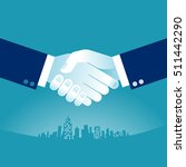 hand shake. businessmen shaking ... | Shutterstock .eps vector #511442290