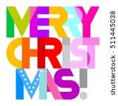 merry christmas    vibrant... | Shutterstock .eps vector #511445038