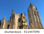 Cathedral Of Segovia. Spain.