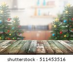 christmas tree with top wood... | Shutterstock . vector #511453516