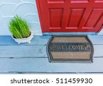 welcome mat outside the front... | Shutterstock . vector #511459930