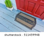 welcome mat outside the front... | Shutterstock . vector #511459948