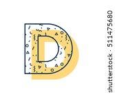 d letter memphis geometrical... | Shutterstock .eps vector #511475680