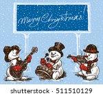 Snowmen Musicians In Christmas