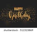 happy birthday. invitation card ... | Shutterstock .eps vector #511523869