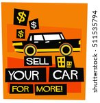 sell your car for more   flat... | Shutterstock .eps vector #511535794