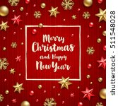 christmas greeting  ... | Shutterstock .eps vector #511548028