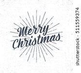 christmas typography label.... | Shutterstock .eps vector #511559374