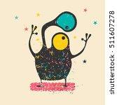 cute monster on retro grunge... | Shutterstock .eps vector #511607278