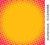 halftone style background... | Shutterstock .eps vector #511646488
