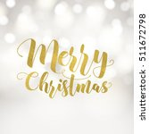 merry christmas greeting card.... | Shutterstock .eps vector #511672798