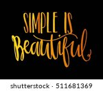 woman quote. simple is... | Shutterstock .eps vector #511681369