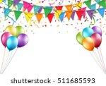celebration design with flag ... | Shutterstock .eps vector #511685593