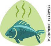 stinky smell dead fish.... | Shutterstock .eps vector #511689583