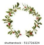 christmas wreath of hiiragi... | Shutterstock . vector #511726324