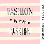 cute fashion t shirt print... | Shutterstock .eps vector #511776466