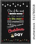 christmas quote. one of the... | Shutterstock .eps vector #511780018