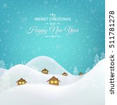 new year christmas greeting... | Shutterstock .eps vector #511781278