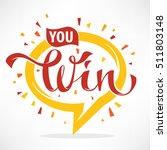 you win   vector congratulation ...   Shutterstock .eps vector #511803148