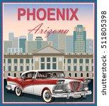 phoenix.arizona  retro poster. | Shutterstock .eps vector #511805398