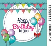 happy birthday card with... | Shutterstock .eps vector #511850386