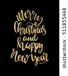 merry christmas and happy new... | Shutterstock .eps vector #511855468