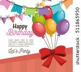 happy birthday celebration card | Shutterstock .eps vector #511865950