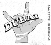 dubai lettering on rock hand... | Shutterstock .eps vector #511867999