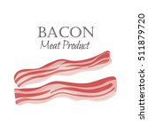 bacon strips vector... | Shutterstock .eps vector #511879720