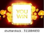 you win shining banner with... | Shutterstock .eps vector #511884850
