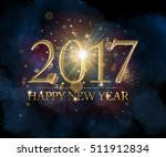 happy new year 2017 golden text ... | Shutterstock . vector #511912834