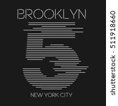 Vector illustration on the theme of New York City, Brooklyn. Number sport typography, t-shirt graphics, print, poster, banner, flyer; postcard   Shutterstock vector #511918660