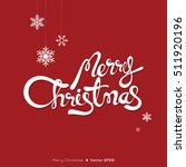 merry christmas text with... | Shutterstock .eps vector #511920196