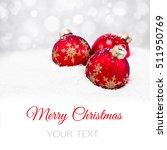 three red christmas balls on... | Shutterstock . vector #511950769