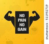 no pain no gain  banner ...   Shutterstock .eps vector #511952719