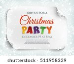 christmas party invitation... | Shutterstock .eps vector #511958329