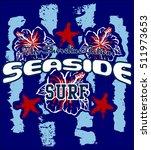 seaside surf typography  t... | Shutterstock .eps vector #511973653