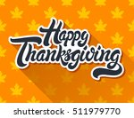 happy thanksgiving hand drawn... | Shutterstock .eps vector #511979770