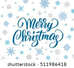 merry christmas card with brush ... | Shutterstock .eps vector #511986418