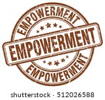 empowerment stamp. brown round... | Shutterstock .eps vector #512026588