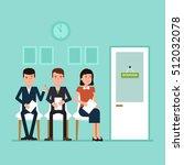 waiting for job interview.... | Shutterstock .eps vector #512032078