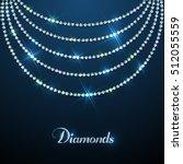 diamond sparkling beads... | Shutterstock .eps vector #512055559