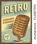 the poster in vintage style on... | Shutterstock .eps vector #512087593