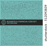 business and finance icon set... | Shutterstock .eps vector #512093839