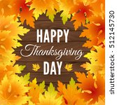 happy thanksgiving day. vector... | Shutterstock .eps vector #512145730