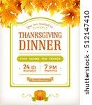 invitation for thanksgiving... | Shutterstock .eps vector #512147410